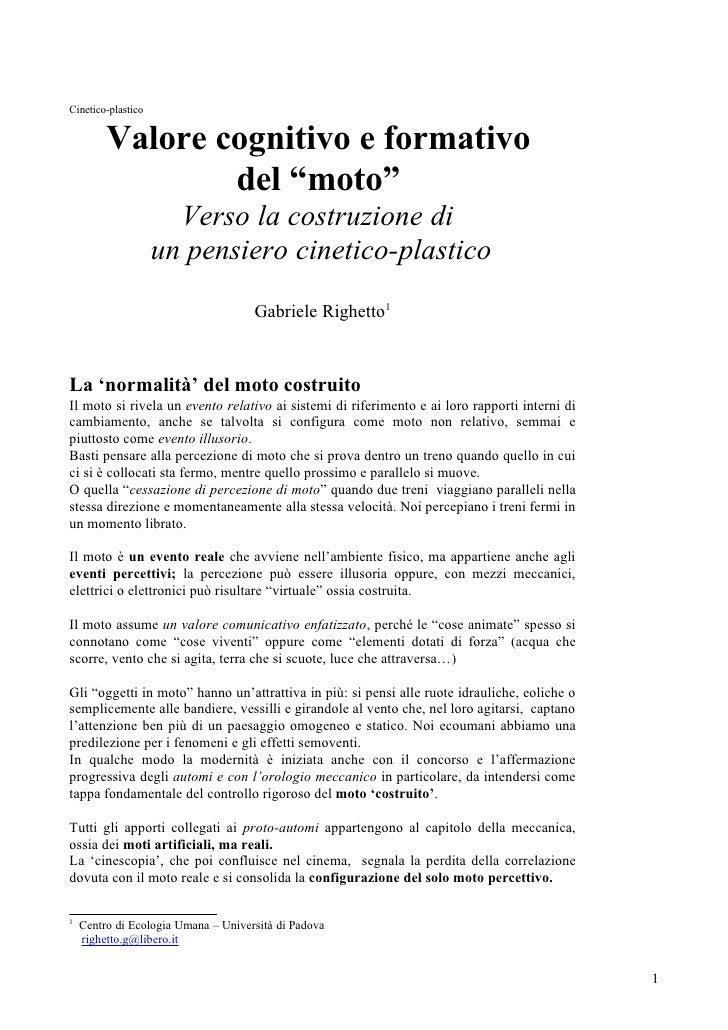 """Cinetico-plastico            Valore cognitivo e formativo                  del """"moto""""                       Verso la costr..."""