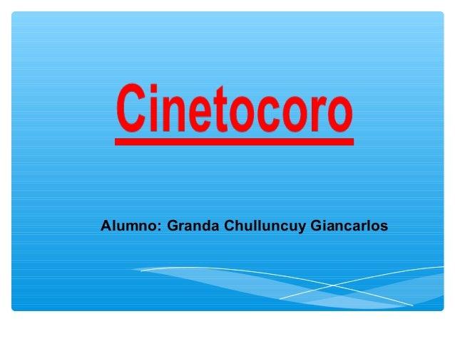 Alumno: Granda Chulluncuy Giancarlos