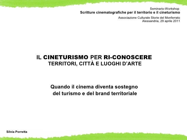 Seminario-Workshop                                 Scritture cinematografiche per il territorio e il cineturismo          ...