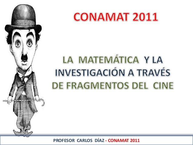PROFESOR CARLOS DÍAZ - CONAMAT 2011
