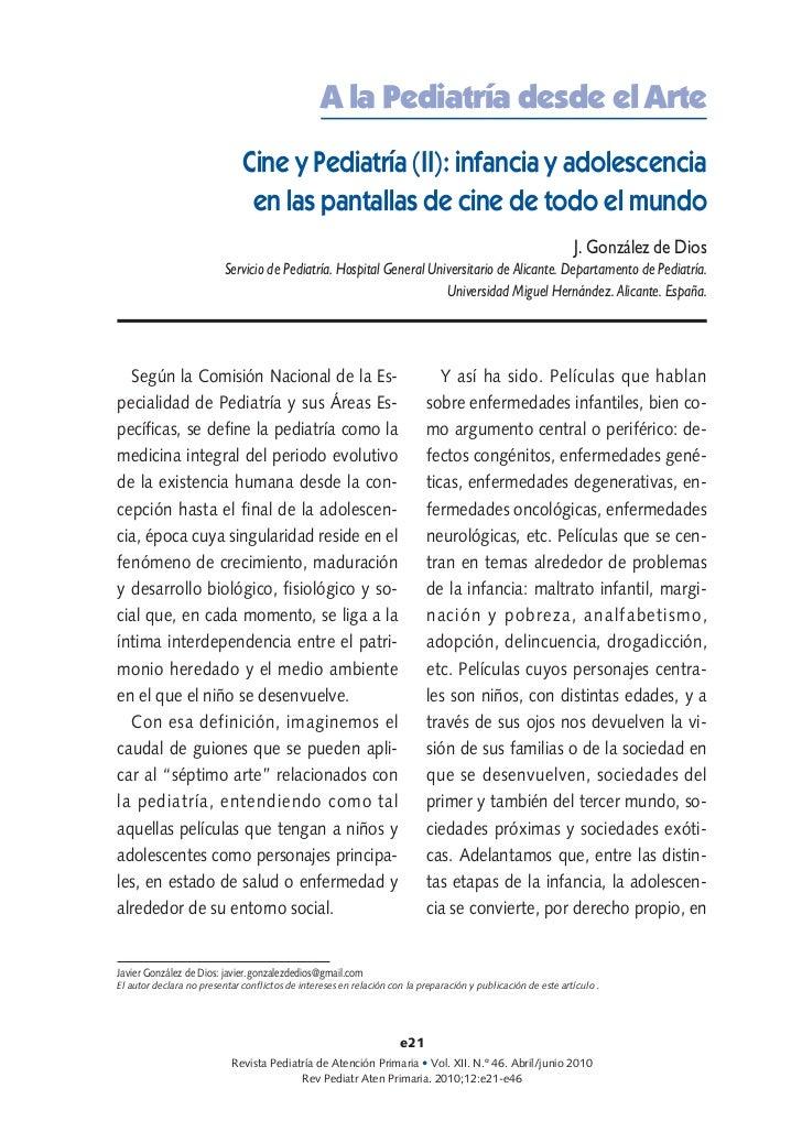 A la Pediatría desde el Arte                              Cine y Pediatría (II): infancia y adolescencia                  ...