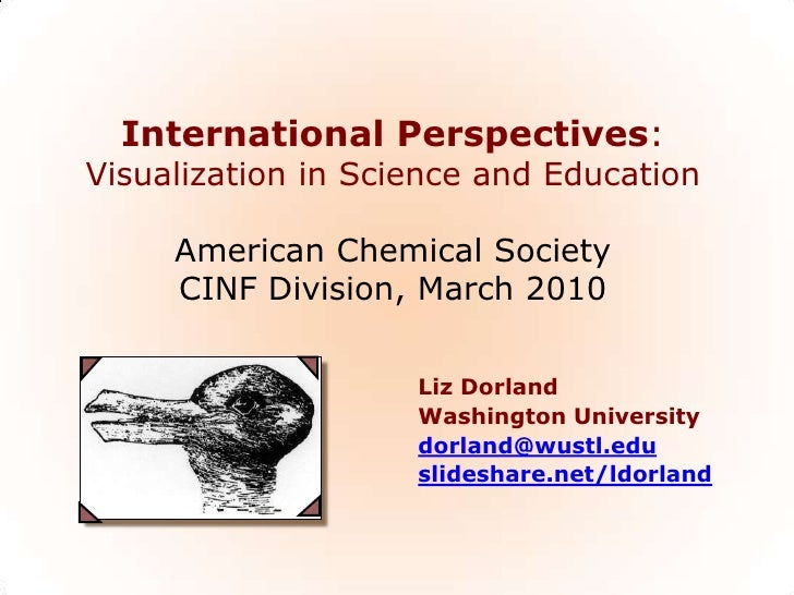International Perspectives: Visualization in Science and Education       American Chemical Society      CINF Division, Mar...