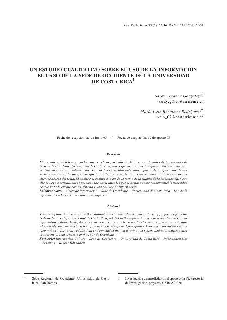 Rev. Reflexiones 83 (2): 25-36, ISSN: 1021-1209 / 2004         UN ESTUDIO CUALITATIVO SOBRE EL USO DE LA INFORMACIÓN      ...