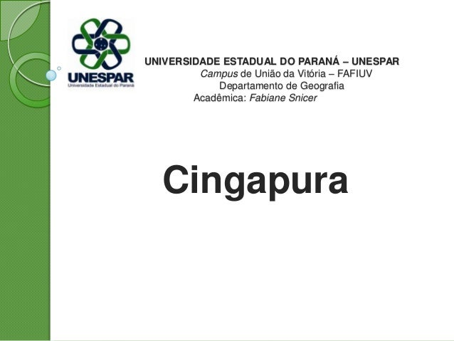 UNIVERSIDADE ESTADUAL DO PARANÁ – UNESPAR Campus de União da Vitória – FAFIUV Departamento de Geografia Acadêmica: Fabiane...
