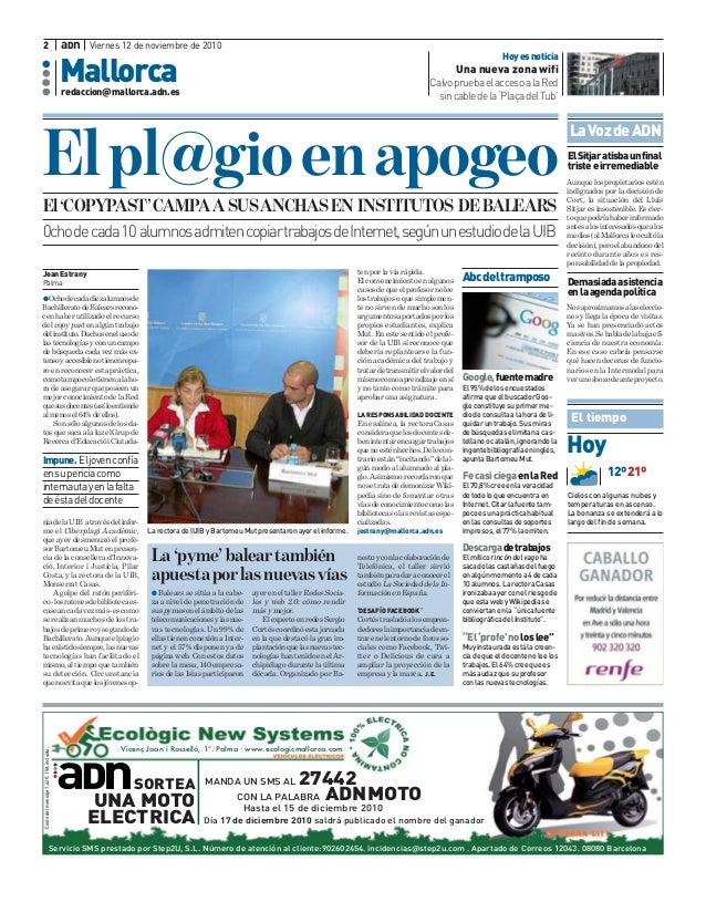 redaccion@mallorca.adn.es Mallorca 2 Viernes 12 de noviembre de 2010Dna GOchodecadadiezalumnosde BachilleratodeBalearsreco...