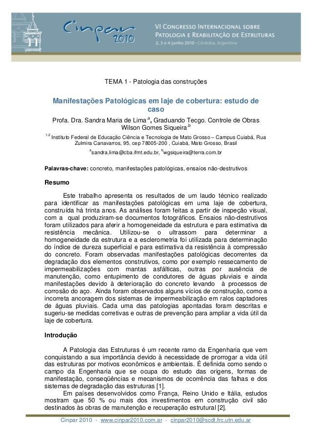 Cinpar 2010 - www.cinpar2010.com.ar - cinpar2010@scdt.frc.utn.edu.ar TEMA 1 - Patologia das construções Manifestações Pato...