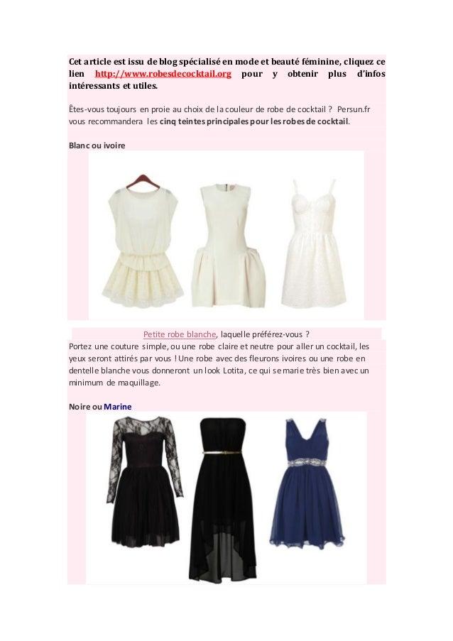 Cet article est issu de blog spécialisé en mode et beauté féminine, cliquez celien http://www.robesdecocktail.org pour y o...