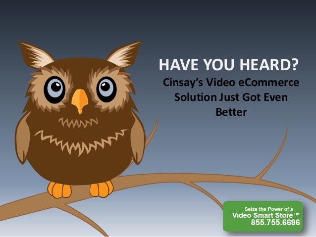 HAVE YOU HEARD? Cinsay's Video eCommerce Solution Just Got Even Better