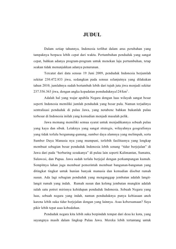 JUDUL       Dalam setiap tahunnya, Indonesia terlibat dalam arus perubahan yangtampaknya berpacu lebih cepat dari waktu. P...