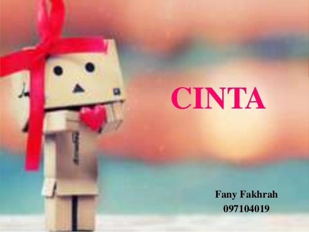 CINTA  Fany Fakhrah   097104019