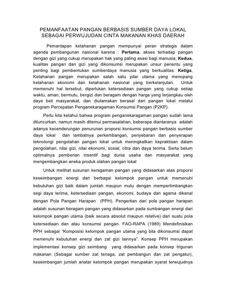 PEMANFAATAN PANGAN BERBASIS SUMBER DAYA LOKAL     SEBAGAI PERWUJUDAN CINTA MAKANAN KHAS DAERAH         Pemantapan ketahana...