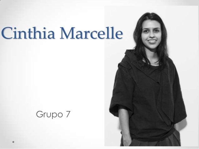 Grupo 7 Cinthia Marcelle
