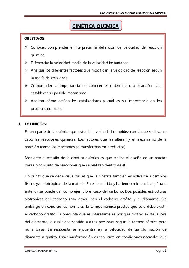 UNIVERSIDAD NACIONAL FEDERICO VILLARREAL  CINÉTICA QUIMICA OBJETIVOS Conocer, comprender e interpretar la definición de ve...