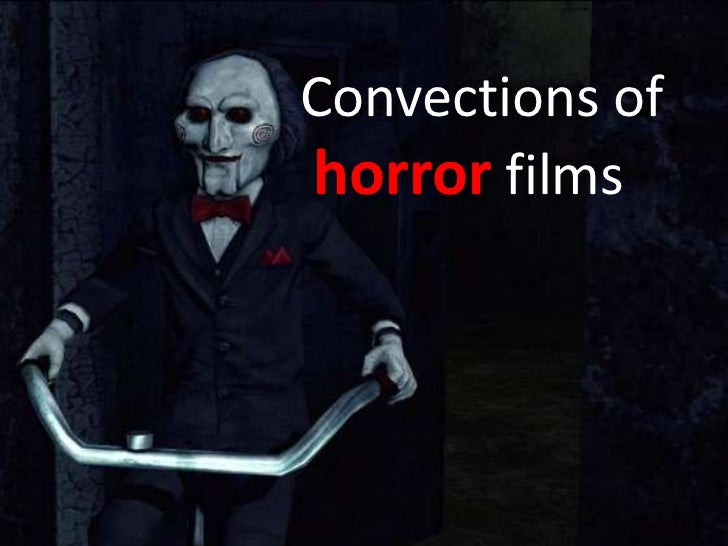 Convections ofhorror films