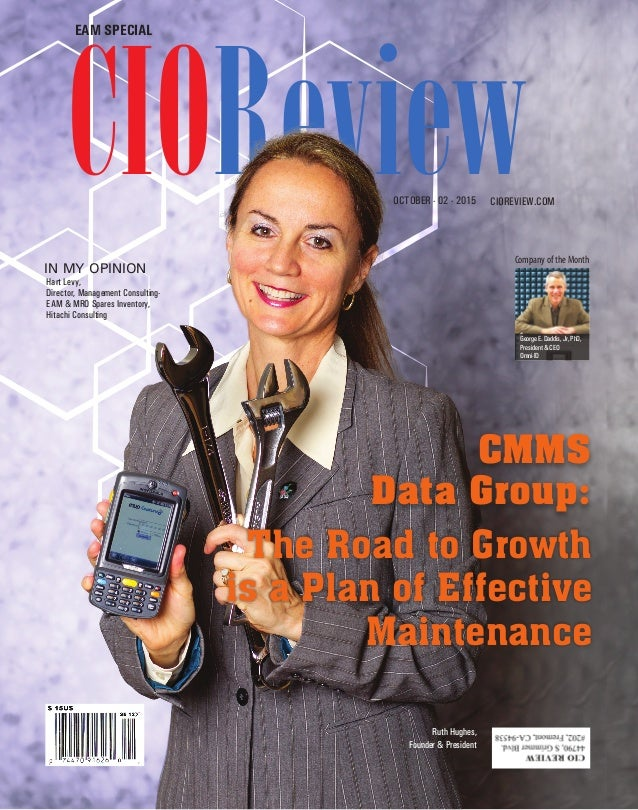 | |JULY 2014 1CIOReview| |October 2015 1CIOReview EAM SPECIAL CIOREVIEW.COMOCTOBER - 02 - 2015 CIOReview The Road to Growt...