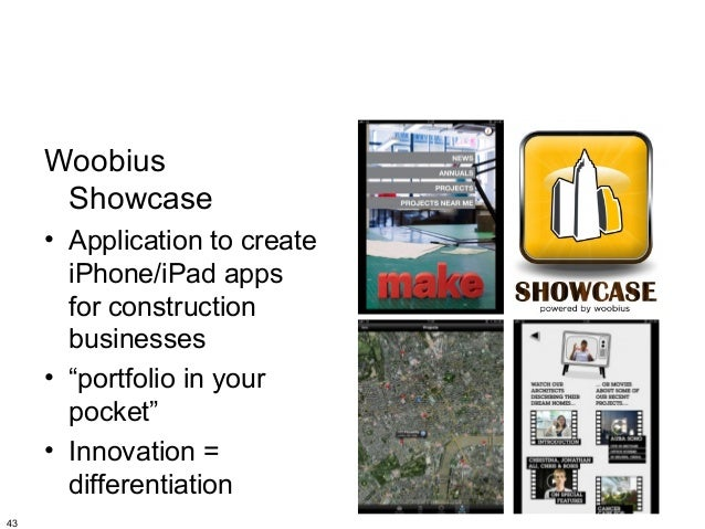 """Woobius      Showcase     • Application to create       iPhone/iPad apps       for construction       businesses     • """"po..."""