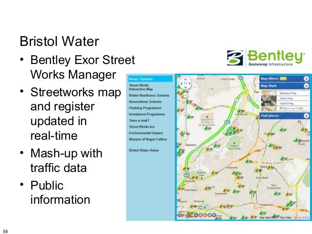 Bristol Water     • Bentley Exor Street       Works Manager     • Streetworks map       and register       updated in     ...