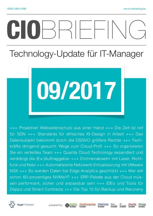 Technology-Update für IT-Manager CIOBRIEFING 09/2017 +++ Proaktiver Webseitenschutz aus einer Hand +++ Die Zeit ist reif f...