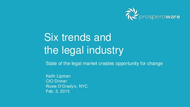 Trends and changes in the legal industry