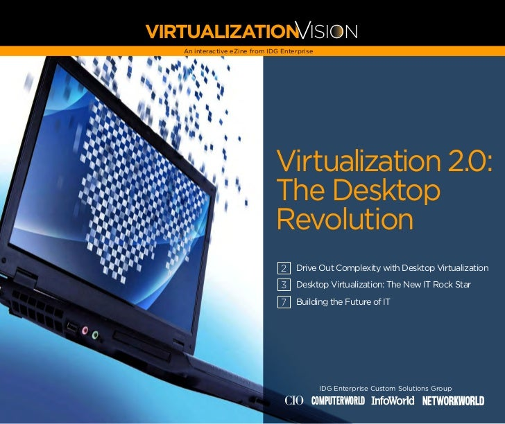 VVIRTUALIZATION ISION   An interactive eZine from IDG Enterprise                               Virtualization 2.0:        ...