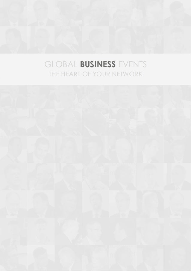 GLOBAL BUSINESS EVENTSTHE HEART OF YOUR NETWORK