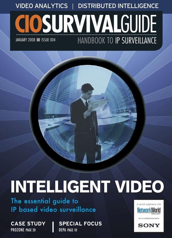 VIDEO ANALYTICS | DISTRIBUTED INTELLIGENCE  CIOSURVIVALGUIDE  JANUARY 2008 n ISSUE 004                  HANDBOOK TO IP SUR...