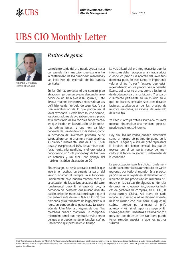 ab Mayo 2013Chief Investment OfficerWealth ManagementUBS CIO Monthly LetterLa reciente caída del oro puede ayudarnos acomp...