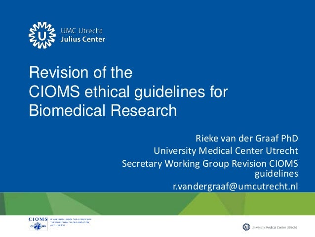 revision of the cioms ethical guidelines for biomedical research rh slideshare net CIOMS VII cioms iii/v and vi guidelines