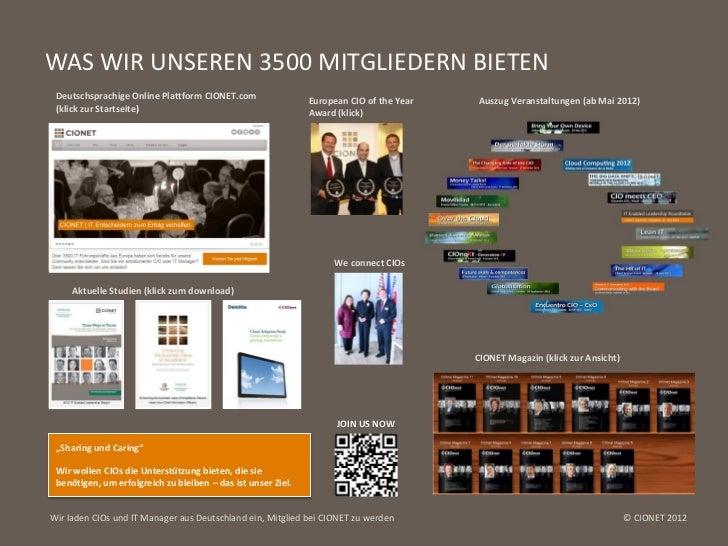 WAS WIR UNSEREN 3500 MITGLIEDERN BIETEN Deutschsprachige Online Plattform CIONET.com                 European CIO of the Y...