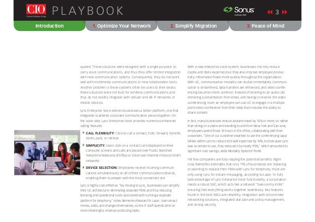 3P L AY B O O K sonus.net ® quated. These solutions were designed with a single purpose: to carry voice communications, an...