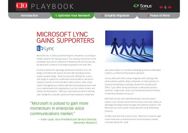 Introduction 1. Optimize Your Network 2. Simplify Migration 3. Peace of Mind P L AY B O O K 6sonus.net ® Microsoft Lync is...