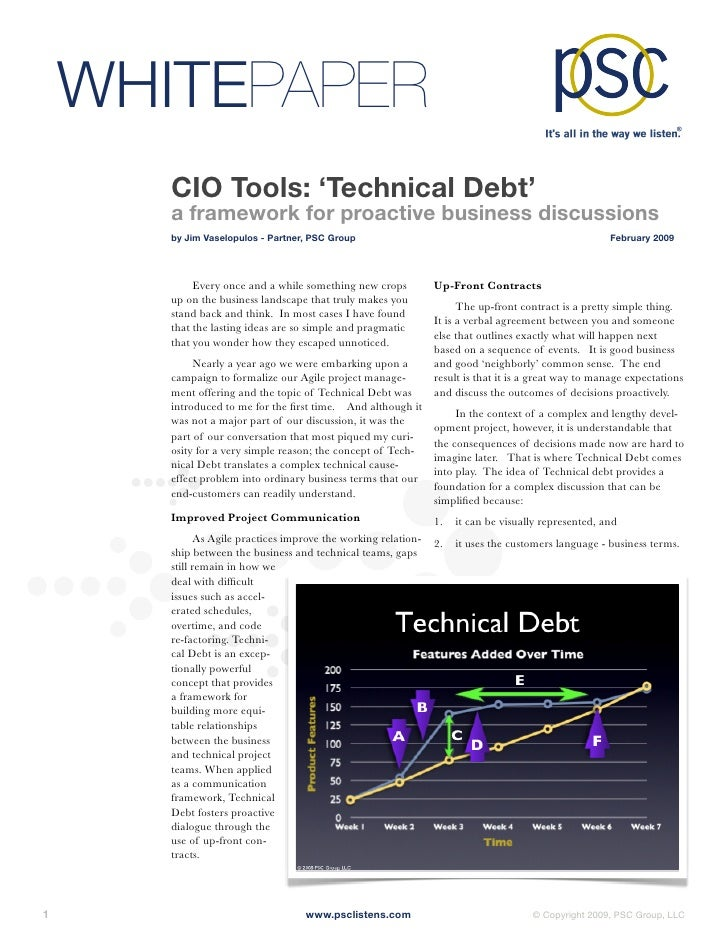 WHITEPAPER         CIO Tools: 'Technical Debt'         a framework for proactive business discussions         by Jim Vasel...