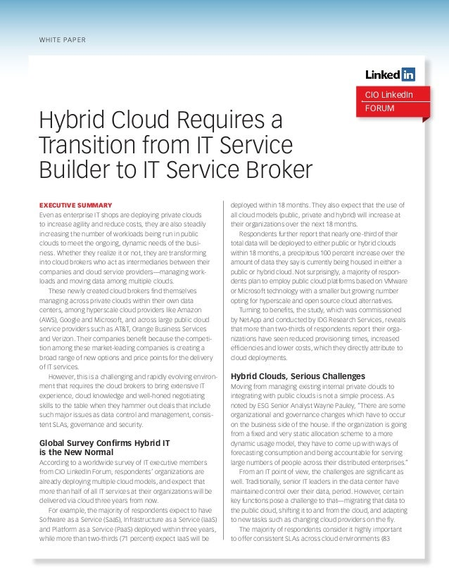 white paper  CIO LinkedIn  Hybrid Cloud Requires a Transition from IT Service Builder to IT Service Broker Executive Summa...