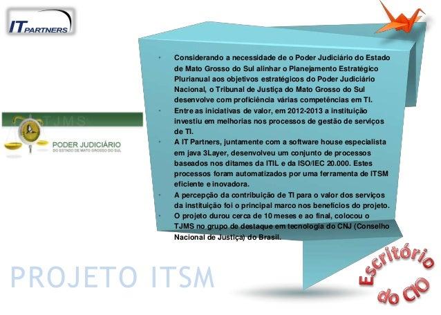 • Considerando a necessidade de o Poder Judiciário do Estado de Mato Grosso do Sul alinhar o Planejamento Estratégico Plur...
