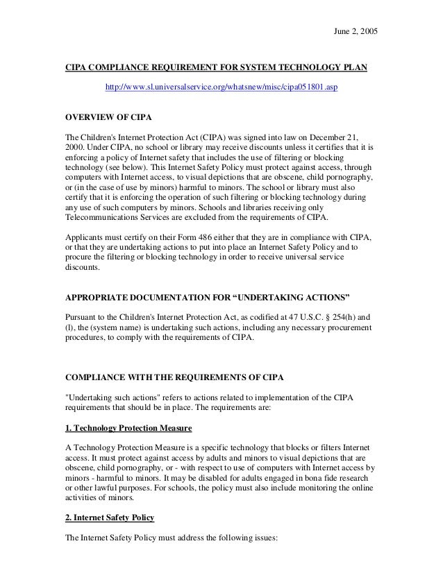 June 2, 2005CIPA COMPLIANCE REQUIREMENT FOR SYSTEM TECHNOLOGY PLAN           http://www.sl.universalservice.org/whatsnew/m...