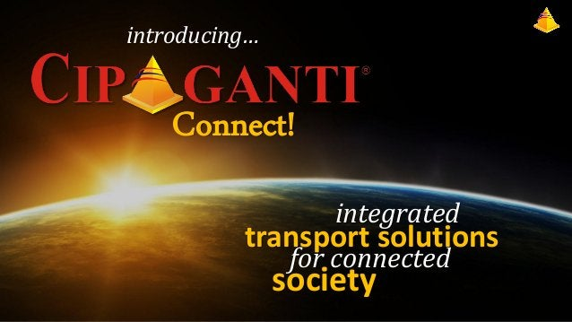 introducing…  Connect! integrated  transport solutions for connected  society