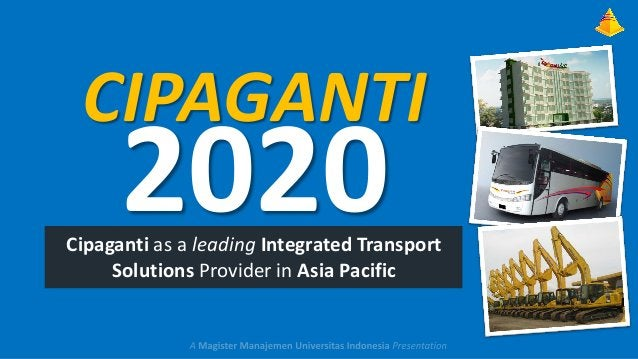 CIPAGANTI  2020  Cipaganti as a leading Integrated Transport Solutions Provider in Asia Pacific