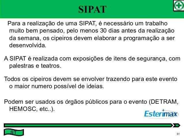 ST 50  51. Para a realização de uma SIPAT ... 3c04ce8736