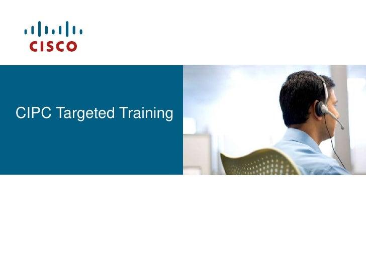 CIPC Targeted Training