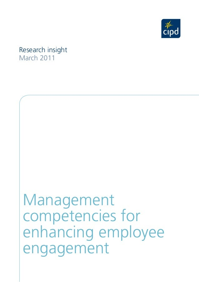 Research insightMarch 2011 Management competencies for enhancing employee engagement