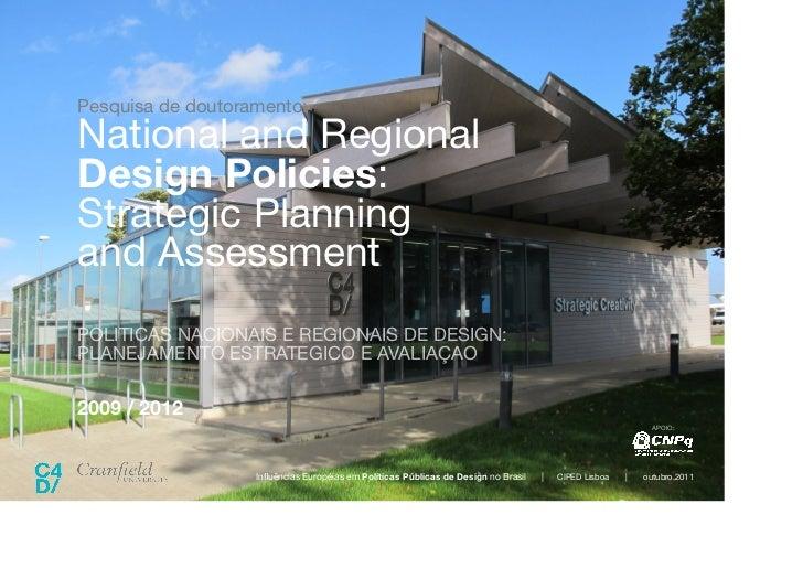 CIPED 2011 Lisboa - Influencias Europeias em Politicas Publicas Brasileiras Slide 2