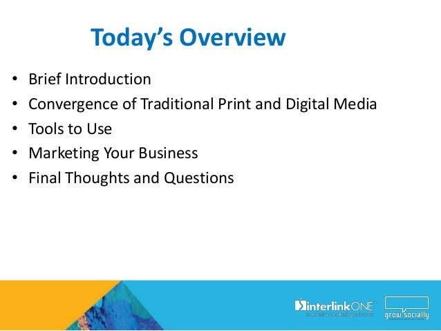 The Convergence ofTraditional Print and  Electronic Media