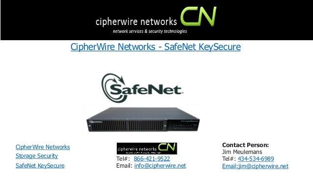 CipherWire Networks - SafeNet KeySecure