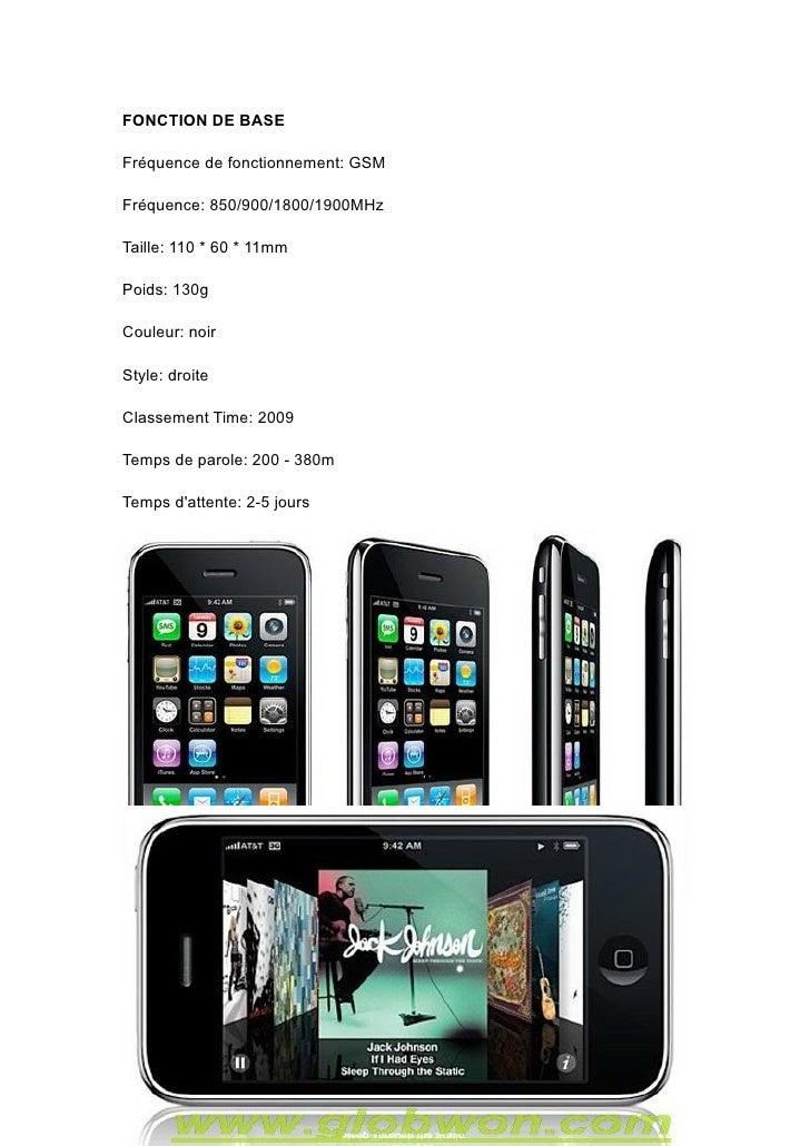 FONCTION DE BASE  Fréquence de fonctionnement: GSM  Fréquence: 850/900/1800/1900MHz  Taille: 110 * 60 * 11mm  Poids: 130g ...