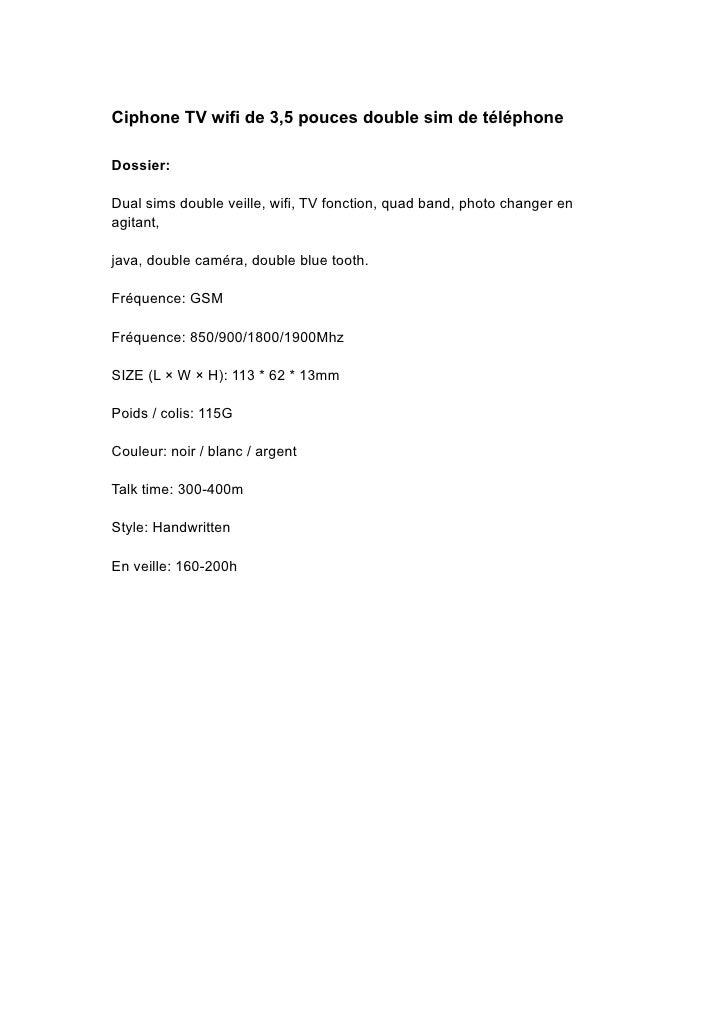 Ciphone TV wifi de 3,5 pouces double sim de téléphone  Dossier:  Dual sims double veille, wifi, TV fonction, quad band, ph...