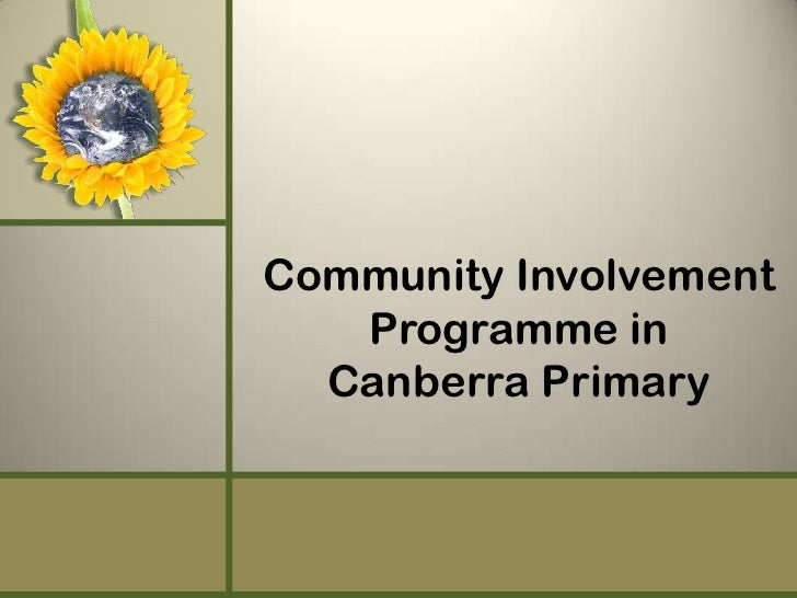 Community Involvement   Programme in  Canberra Primary