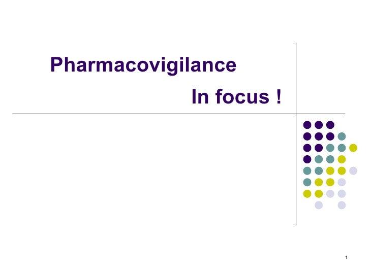 In focus  !   Pharmacovigilance