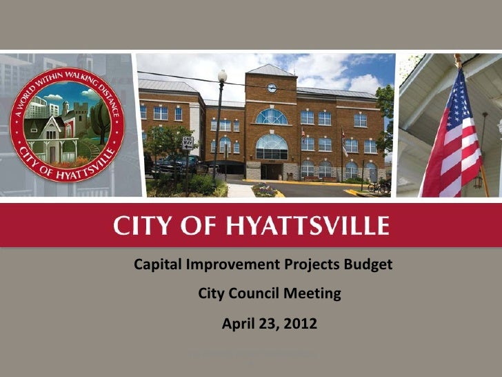 A                     Capital Improvement Projects Budget                               City Council Meeting              ...