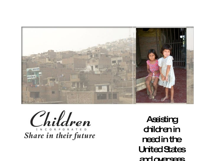 Assisting children in need in the United States and overseas since 1964
