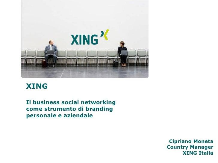 XING  Il business social networking come strumento di branding personale e aziendale                                     C...